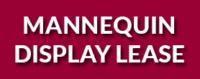 MANNEQUINS -LEASE
